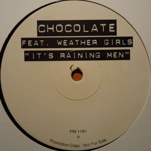 Cover zu Chocolate Featuring Weather Girls* - It's Raining Men (12, Promo) Schallplatten Ankauf
