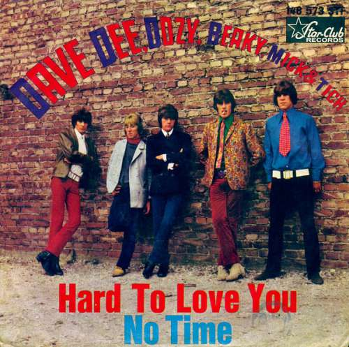 Cover Dave Dee, Dozy, Beaky, Mick & Tich - Hard To Love You / No Time (7, Single) Schallplatten Ankauf