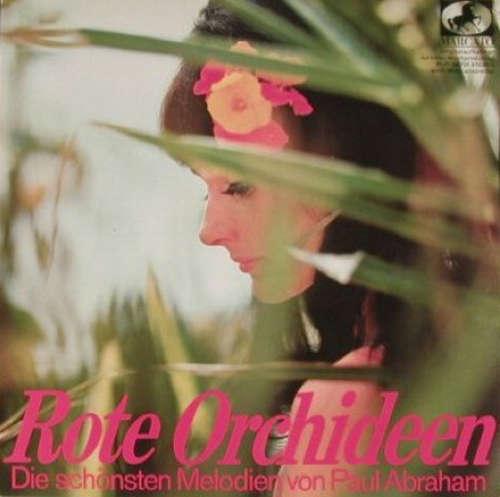 Bild Various - Rote Orchideen (Die Schönsten Melodien Von Paul Abraham) (10) Schallplatten Ankauf
