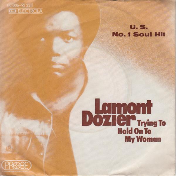 Bild Lamont Dozier - Trying To Hold On To My Woman (7, Single) Schallplatten Ankauf
