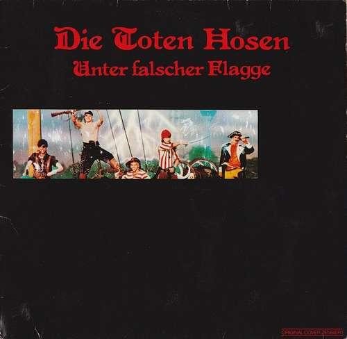 Cover Die Toten Hosen - Unter Falscher Flagge (LP, Album, Cen) Schallplatten Ankauf