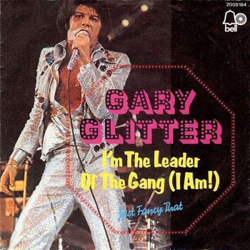 Bild Gary Glitter - I'm The Leader Of The Gang (I Am!) (7, Single) Schallplatten Ankauf