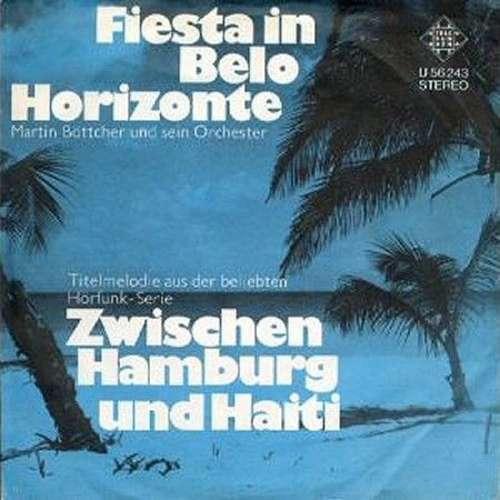 Cover Martin Böttcher Und Sein Orchester* - Stranger´s Serenade / Fiesta In Belo Horizonte (7, Single) Schallplatten Ankauf