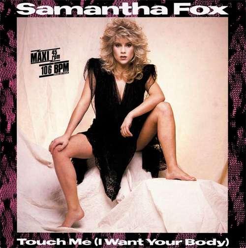 Cover zu Samantha Fox - Touch Me (I Want Your Body) (12, Maxi) Schallplatten Ankauf