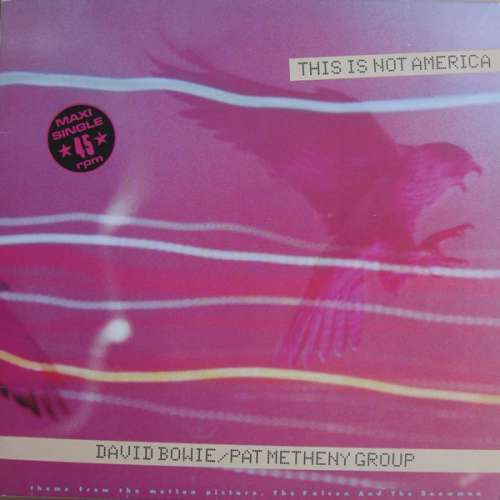 Cover David Bowie / Pat Metheny Group - This Is Not America (12, Maxi) Schallplatten Ankauf
