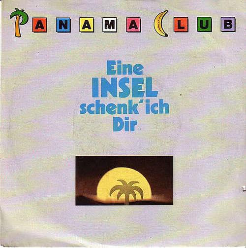 Bild Panama Club - Eine Insel Schenk' Ich Dir (7, Single) Schallplatten Ankauf