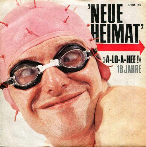 Cover zu Neue Heimat - A-lo-a-hee! (7, Single) Schallplatten Ankauf