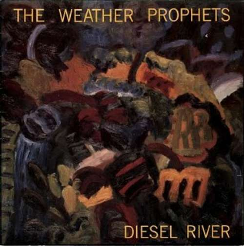 Bild The Weather Prophets - Diesel River (LP, Comp) Schallplatten Ankauf