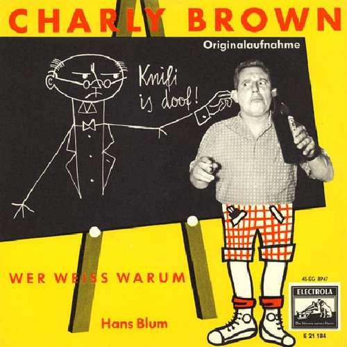 Bild Hans Blum - Charly Brown (7, Single) Schallplatten Ankauf