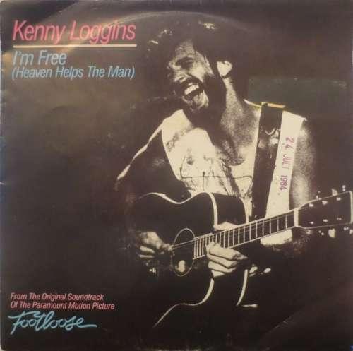 Cover Kenny Loggins - I'm Free (Heaven Helps The Man) (7, Single) Schallplatten Ankauf