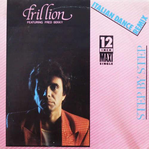 Bild Trillion (2) Featuring Fred Bekky - Step By Step (Italian Dance Remix) (12, Maxi) Schallplatten Ankauf