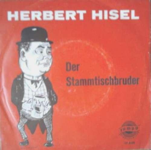 Cover Herbert Hisel - Der Stammtischbruder (7, EP) Schallplatten Ankauf