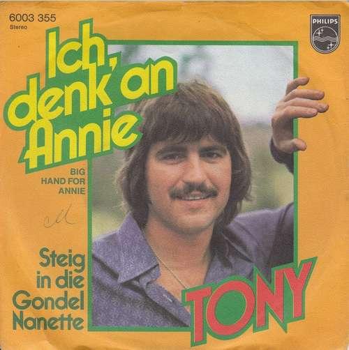 Cover Tony (9) - Ich Denk' An Annie (7, Single) Schallplatten Ankauf