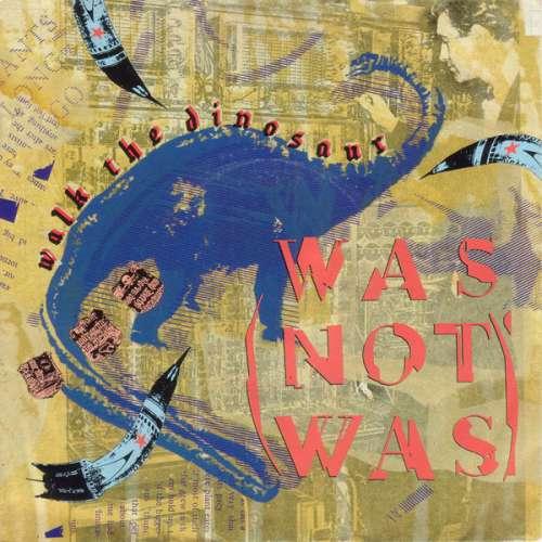Cover Was (Not Was) - Walk The Dinosaur (7, Single) Schallplatten Ankauf