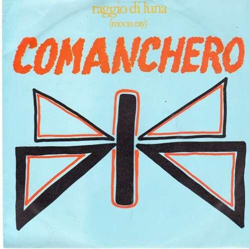 Cover zu Raggio Di Luna (Moon Ray)* - Comanchero (7, Single) Schallplatten Ankauf
