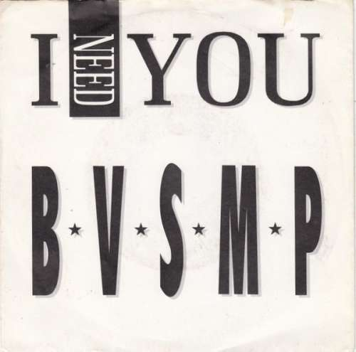 Bild B·V·S·M·P* - I Need You (7, Single) Schallplatten Ankauf