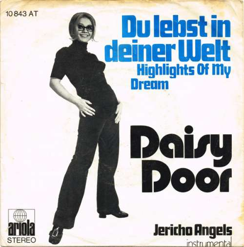 Bild Daisy Door - Du Lebst In Deiner Welt (Highlights Of My Dream) (7, Single) Schallplatten Ankauf
