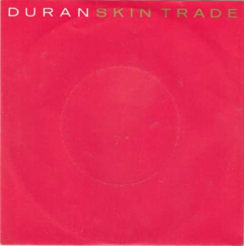 Cover Duran Duran - Skin Trade (7, Single) Schallplatten Ankauf