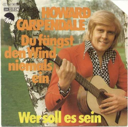 Cover Howard Carpendale - Du Fängst Den Wind Niemals Ein (7, Single) Schallplatten Ankauf