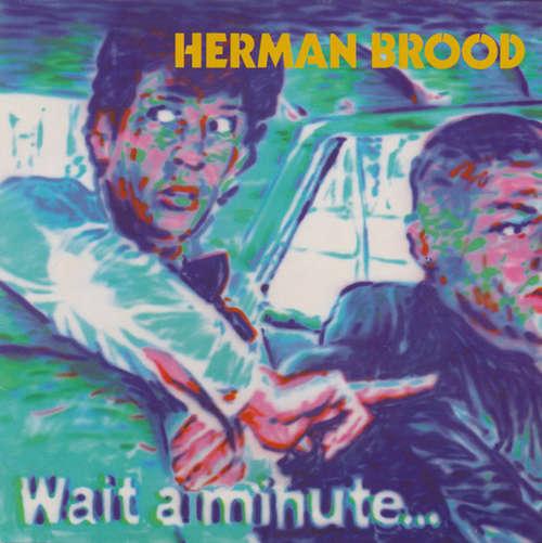 Bild Herman Brood - Wait A Minute... (LP, Album) Schallplatten Ankauf