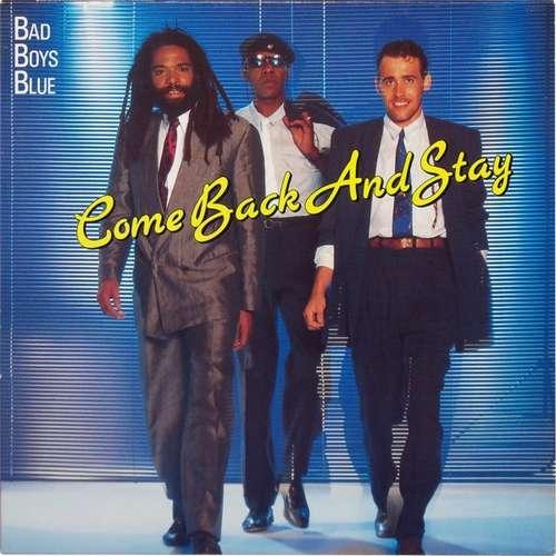 Bild Bad Boys Blue - Come Back And Stay (12, Maxi) Schallplatten Ankauf