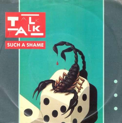 Cover Talk Talk - Such A Shame (7, Single) Schallplatten Ankauf