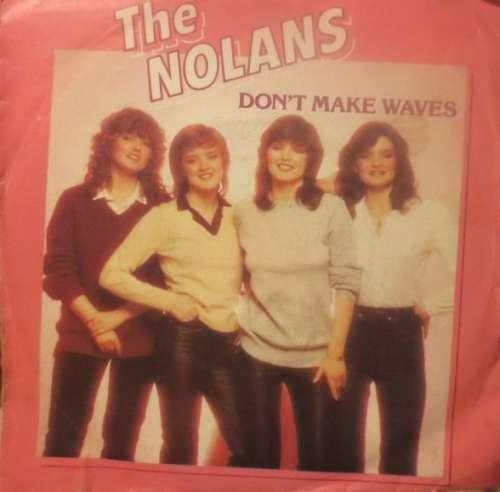 Cover The Nolans - Don't Make Waves (7, Single) Schallplatten Ankauf