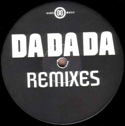 Cover Soul-O Featuring Gorgeous - Da Da Da (Remixes) (12) Schallplatten Ankauf