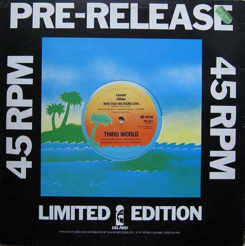 Cover Third World - Now That We Found Love (12, Ltd, Pre) Schallplatten Ankauf