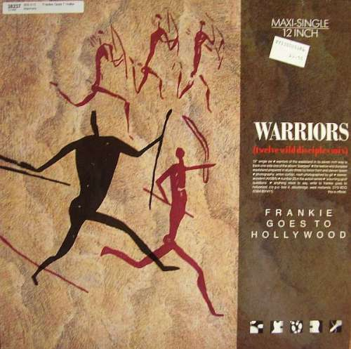 Cover Frankie Goes To Hollywood - Warriors (Twelve Wild Disciples Mix) (12, Maxi) Schallplatten Ankauf