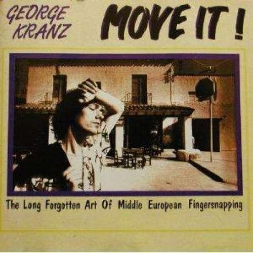 Bild George Kranz - Move It! (The Long Forgotten Art Of Middle European Fingersnapping) (LP, Album) Schallplatten Ankauf