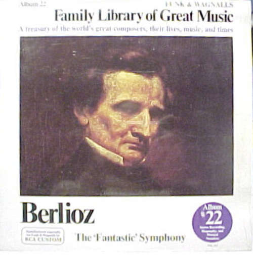 Bild Berlioz* - Bamberg Symphony Orchestra* Conducted By Jonel Perlea - Symphonie Fantastique, Op. 14- Funk & Wagnalls Family Library Of Great Music - Album 22 (LP) Schallplatten Ankauf