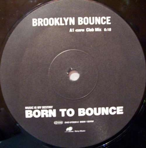 Cover Brooklyn Bounce - Born To Bounce (Music Is My Destiny) (12, S/Sided) Schallplatten Ankauf
