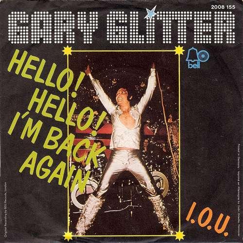 Bild Gary Glitter - Hello! Hello! I'm Back Again (7, Single) Schallplatten Ankauf