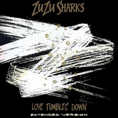 Bild Zu Zu Sharks - Love Tumbles Down (12, Cre) Schallplatten Ankauf