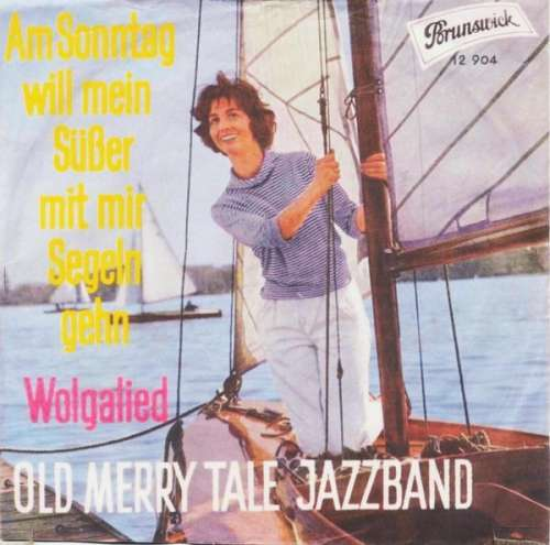 Bild Old Merry Tale Jazzband - Am Sonntag Will Mein Süßer Mit Mir Segeln Gehen / Wolgalied (7, Single) Schallplatten Ankauf