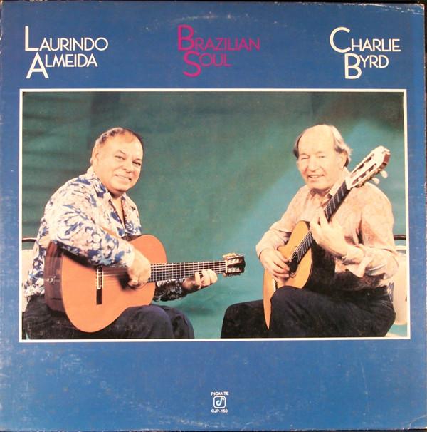 Cover Laurindo Almeida - Charlie Byrd - Brazilian Soul (LP, Album) Schallplatten Ankauf