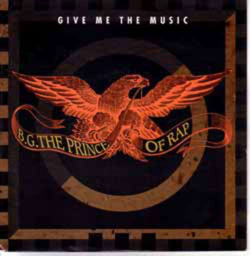 Cover B.G. The Prince Of Rap - Give Me The Music (7, Single) Schallplatten Ankauf