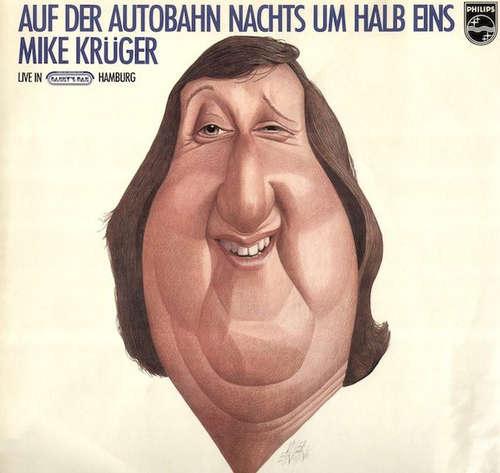 Cover zu Mike Krüger - Auf Der Autobahn Nachts Um Halb Eins (LP, Album) Schallplatten Ankauf