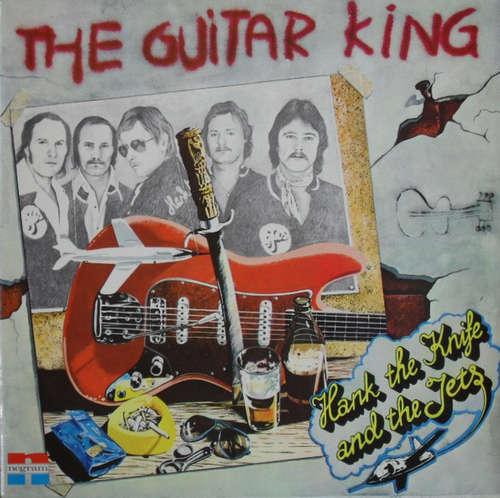 Cover zu Hank The Knife And The Jets - The Guitar King (LP, Album) Schallplatten Ankauf