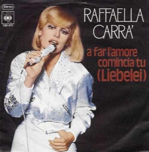 Bild Raffaella Carrà - A Far L'Amore Comincia Tu (Liebelei) (7, Single) Schallplatten Ankauf