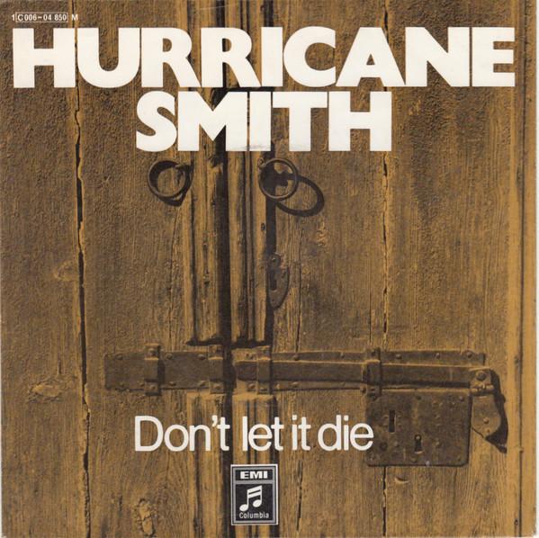 Bild Hurricane Smith - Don't Let It Die (7, Single, Mono) Schallplatten Ankauf