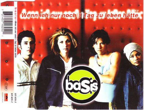 Cover zu Basis (2) - Wenn Ich Nur Noch 1 Tag Zu Leben Hätte (CD, Maxi) Schallplatten Ankauf