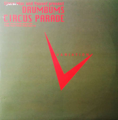 Bild Steve Mac And Yousef Present Drumbums* - Circus Parade (12) Schallplatten Ankauf