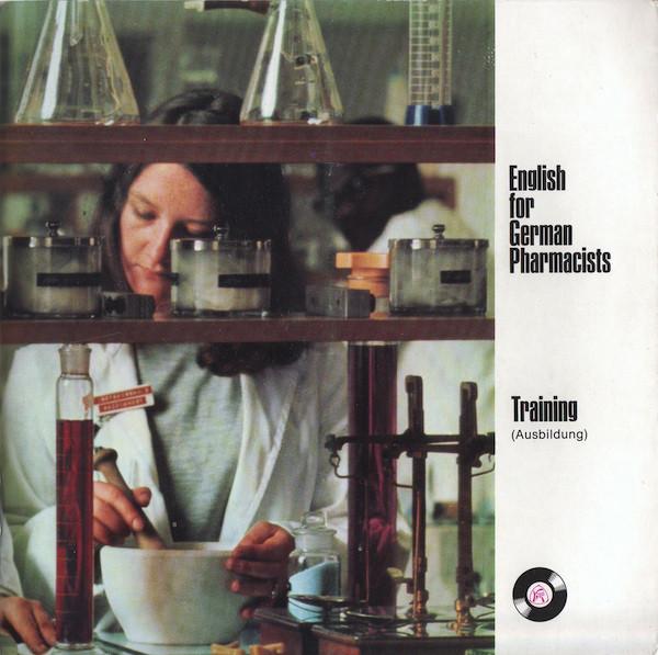 Cover Unknown Artist - English For German Pharmacists - Training (Ausbildung) (7) Schallplatten Ankauf