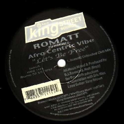 Cover zu Romatt Presents Afro Centric Vibe - Let's Be Free (12) Schallplatten Ankauf