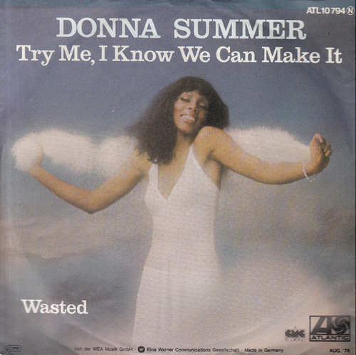 Bild Donna Summer - Try Me, I Know We Can Make It (7, Single) Schallplatten Ankauf