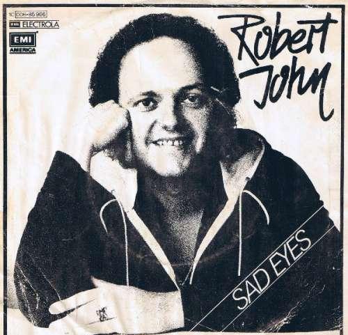 Bild Robert John - Sad Eyes (7, Single) Schallplatten Ankauf