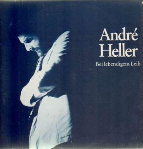 Bild André Heller - Bei Lebendigem Leib. (2xLP, Album) Schallplatten Ankauf