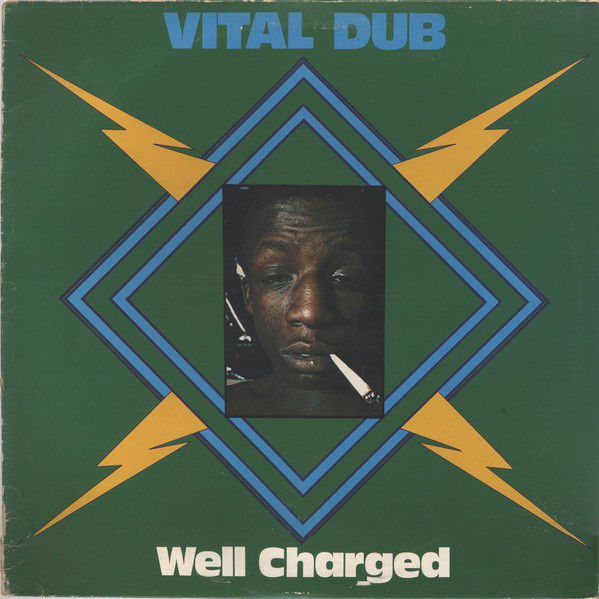 Cover Well Charged - Vital Dub (LP, Album, Mono) Schallplatten Ankauf